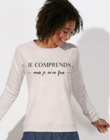 Sweat-Shirt Je Comprends